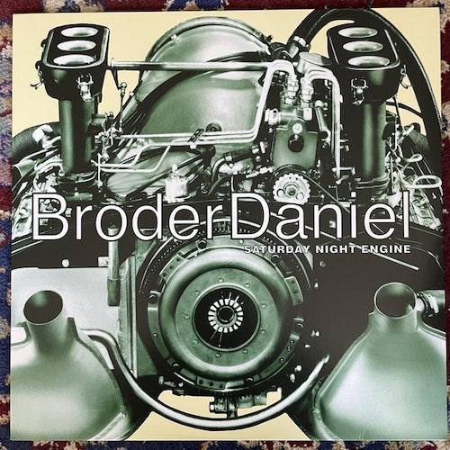 BRODER DANIEL Saturday Night Engine (Yellow vinyl) (Parlophone - Sweden 2013 reissue) (NM) LP