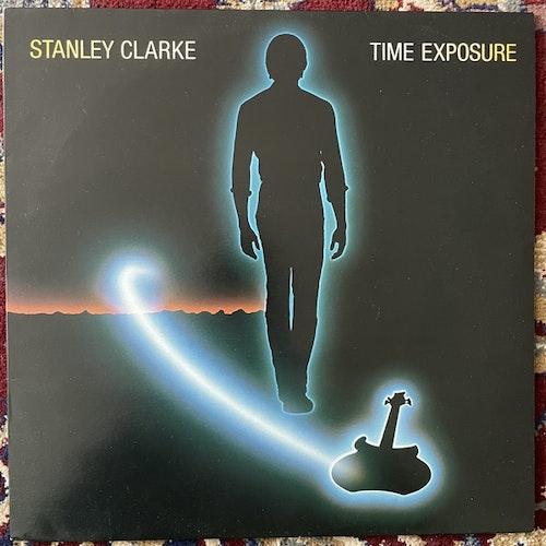 STANLEY CLARKE Time Exposure (Epic - Europe original) (VG+) LP