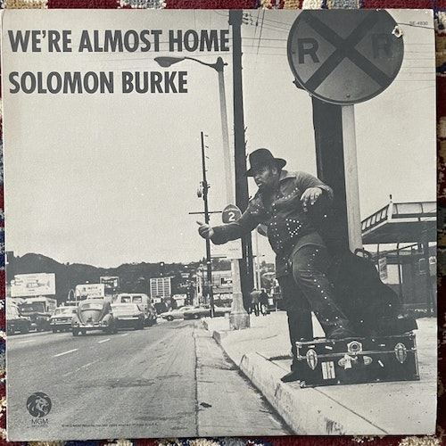 SOLOMON BURKE We're Almost Home (MGM - USA original) (VG+) LP