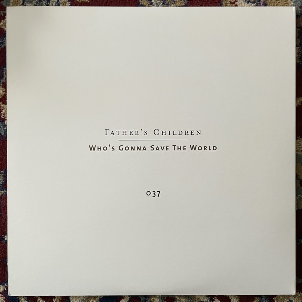 """FATHER'S CHILDREN Who's Gonna Save The World (Deluxe edition) (Numero Group - USA original) (EX) LP+7"""""""