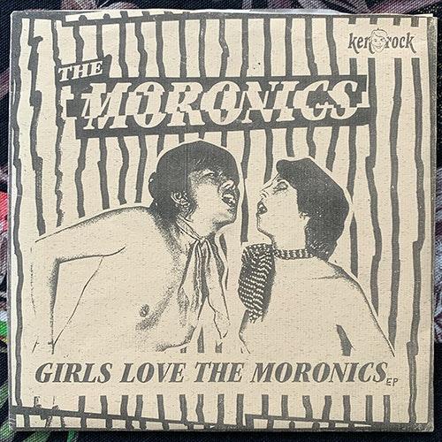 "MORONICS, the Girls Love The Moronics (Ken Rock - Sweden original) (EX/VG+) 7"""