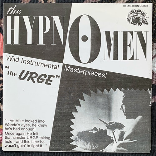 HYPNOMEN, the The Urge (Demolition Derby - Belgium original) (EX/VG+) 7""