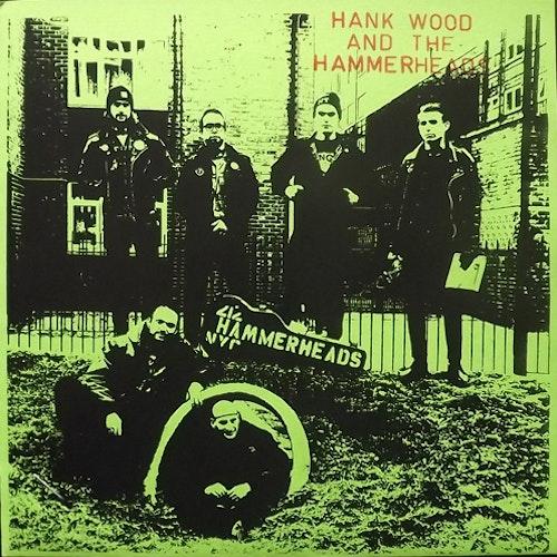 "HANK WOOD AND THE HAMMERHEADS Hank Wood And The Hammerheads (La Vida Es Un Mus - USA reissue) (NM) 7"""