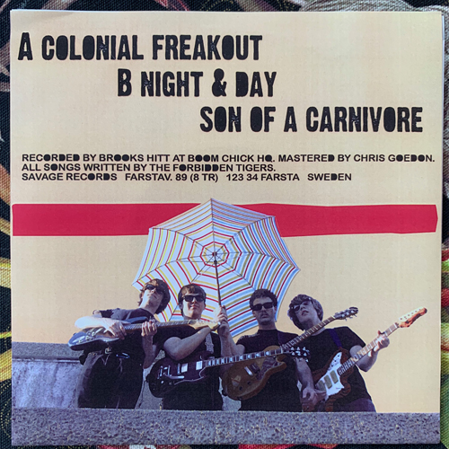"""FORBIDDEN TIGERS, the Colonial Freakout (Savage - Sweden original) (EX) 7"""""""