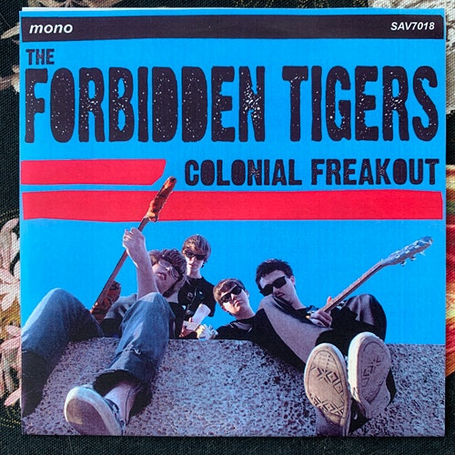 FORBIDDEN TIGERS, the Colonial Freakout (Savage - Sweden original) (EX) 7""