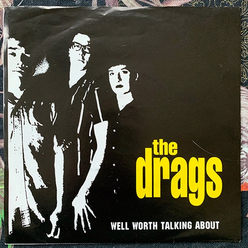 """DRAGS, the Well Worth Talking About (Rat City - USA original) (VG+/EX) 7"""""""
