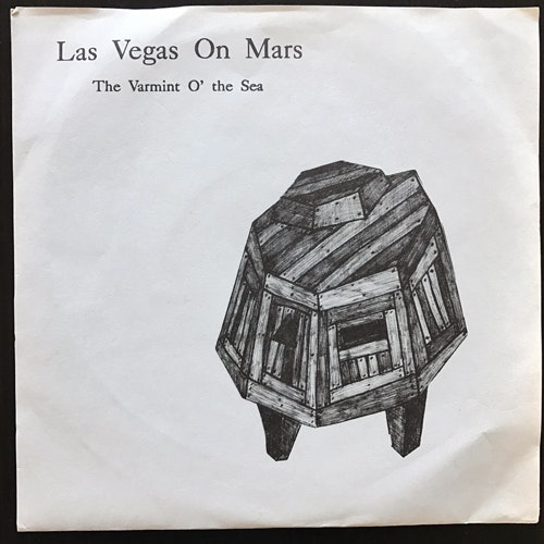 "LAS VEGAS ON MARS The Varmint O' the Sea (Amphinomics - USA original) (VG+) 7"""