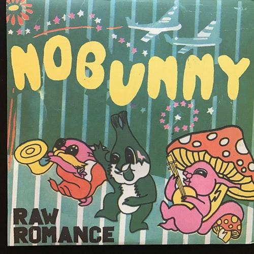 NOBUNNY Raw Romance (Burger - USA original) (EX) LP