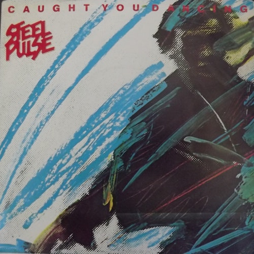 STEEL PULSE Caught You Dancing (Island - UK original) (VG+/EX) 7""