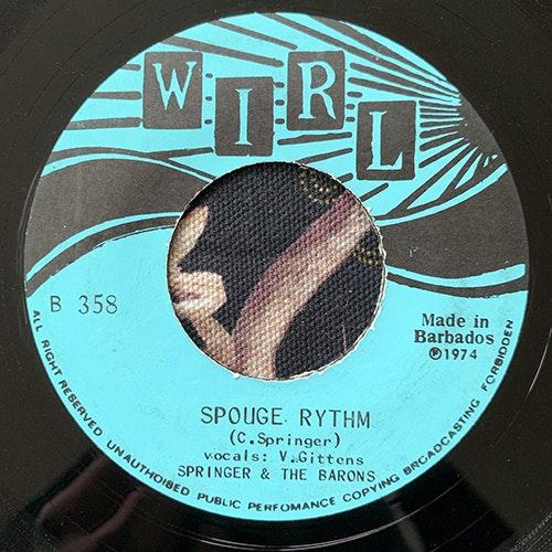 "SPRINGER & THE BARONS Spouge Rythm (WIRL - Barbados original) (VG) 7"""