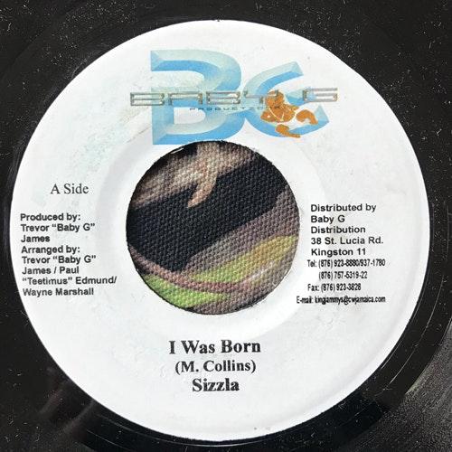 "SIZZLA I Was Born (Baby G - Jamaica original) (VG+) 7"""