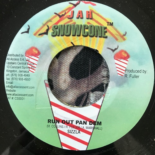 SIZZLA/TAMONE Run Out Pan Dem/Touch The Sky (Jah Snowcone - Jamaica original) (VG+) 7""