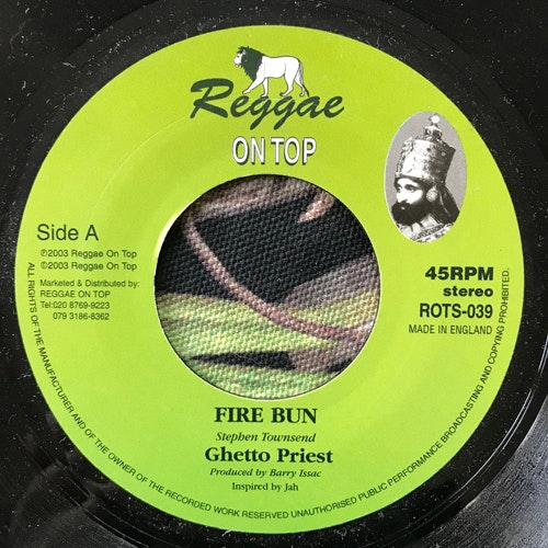 GHETTO PRIEST Fire Bun (Reggae On Top - UK original) (VG+) 7""