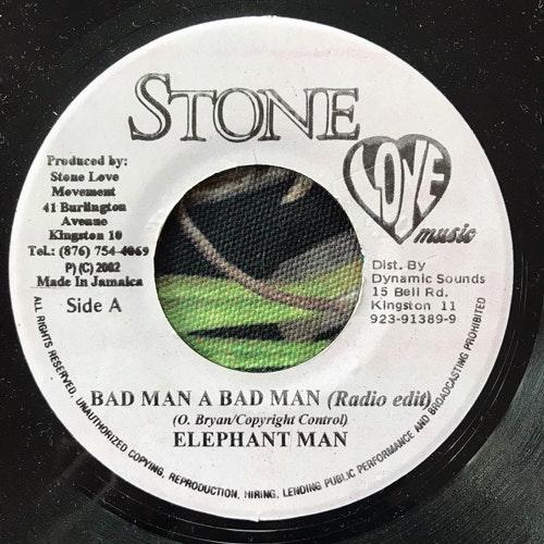 "ELEPHANT MAN Bad Man A Bad Man (Stone Love - Jamaica original) (VG) 7"""