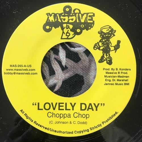 "CHOPPA CHOP / SPANNER BANNER Lovely Day/Crush (Massive B - USA original) (VG+) 7"""