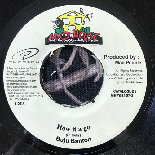 """BUJU BANTON How It A Go (Mad House - Jamaica reissue) (VG) 7"""""""