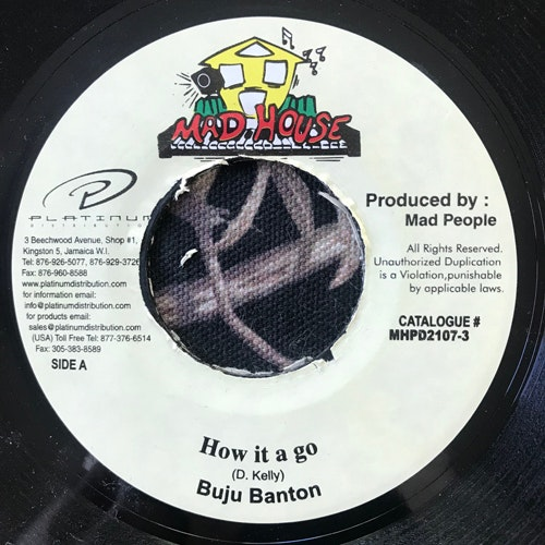 BUJU BANTON How It A Go (Mad House - Jamaica reissue) (VG) 7""