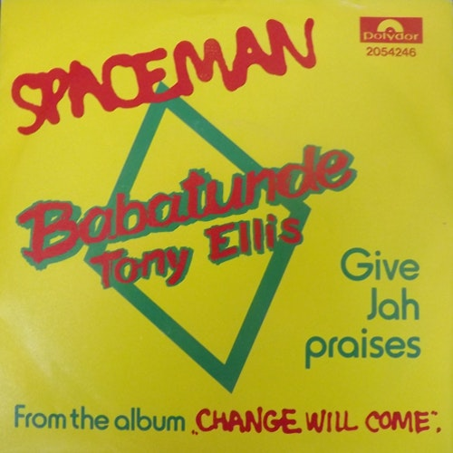 BABATUNDE TONY ELLIS Spaceman (Polydor - Sweden original) (EX) 7""
