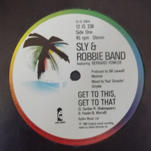 SLY & ROBBIE BAND Get To This, Get To That (Island - UK original) (VG) 12""