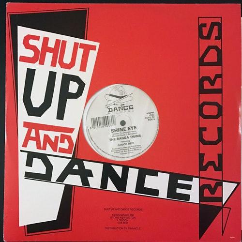 "RAGGA TWINS, the Shine Eye (Shut Up And Dance - UK original) (VG+) 12"""