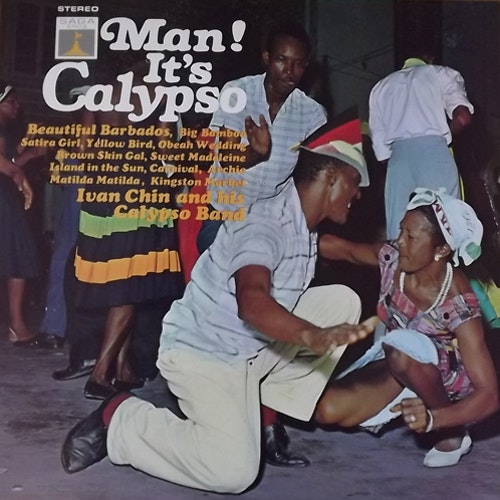 IVAN CHIN AND HIS CALYPSO BAND Man! It's Calypso (Saga Eros - UK original) (EX/VG+) LP