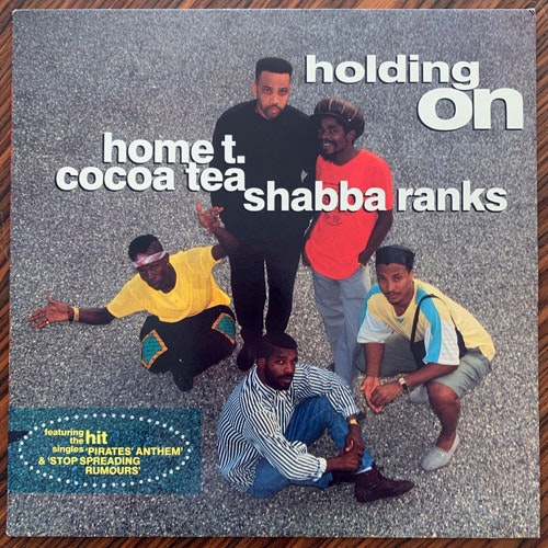 HOME T & COCOA TEA & SHABBA RANKS Holding On (Greensleeves - UK original) (EX/VG) LP