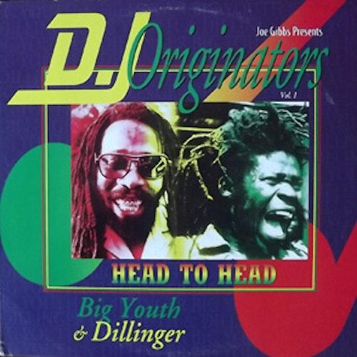 BIG YOUTH & DILLINGER Joe Gibbs Presents: D.J. Originators Vol. 1 - Head To Head (Rocky One - USA original) (VG+) LP