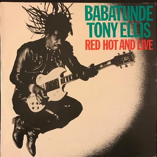 BABATUNDE TONY ELLIS Red Hot And Live (Tandan - Sweden original) (VG+/VG) LP