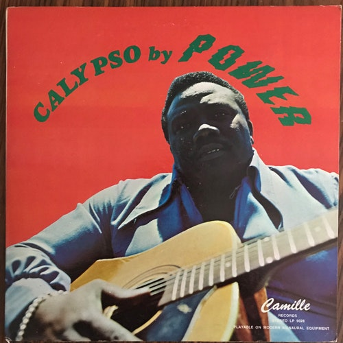 MIGHTY POWER, THE RON BERRIDGE ORCHESTRA Calypso By Power (Camille - USA original) (VG/VG+) LP