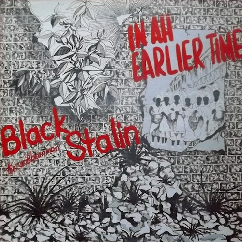 BLACK STALIN THE CARIBBEAN MAN In Ah Earlier Time (Makossa - USA original) (VG+) LP