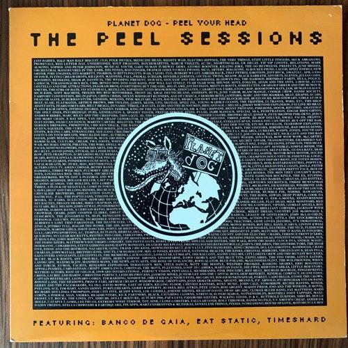 "VARIOUS Planet Dog - Peel Your Head: The Peel Sessions (Strange Fruit - UK original) (VG+) 2x12"""