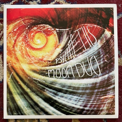 """MOON DUO / PSYCHIC ILLS Zoned / Take Me With You (Sacred Bones - USA original) (EX) 7"""""""