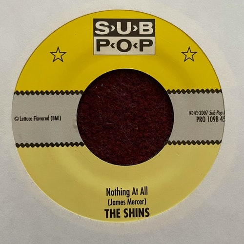 SHINS, the Nothing At All (Promo) (Sub Pop - USA original) (VG+) 7""