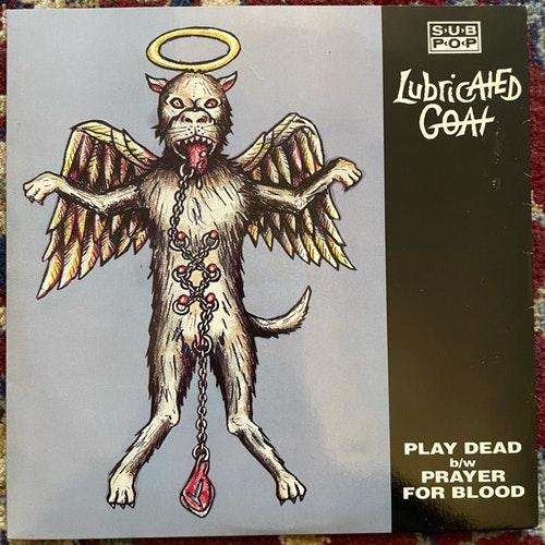 "LUBRICATED GOAT Play Dead (Red vinyl) (Sub Pop - USA original) (EX) 7"""