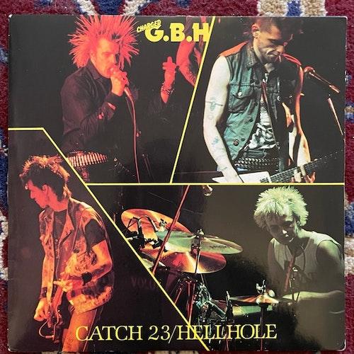 "G.B.H, Charged Catch 23 / Hellhole (Clay - UK original) (VG+/VG) 7"""