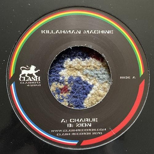 "KILLAHMAN MACHINE Charlie / Zion (Clash - Holland original) (VG+/EX) 7"""