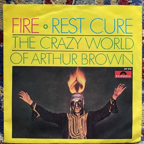 """CRAZY WORLD OF ARTHUR BROWN, the Fire / Rest Cure (Polydor - Germany original) (VG+) 7"""""""