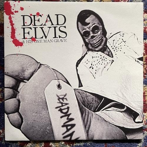 "DEAD ELVIS & HIS ONE MAN GRAVE Deadman (White vinyl) (Hoarse - UK original) (NM/EX) 7"""