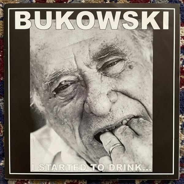 "CHARLES BUKOWSKI I Started To Drink... (Warhead - USA original) (VG+/VG) 7"""