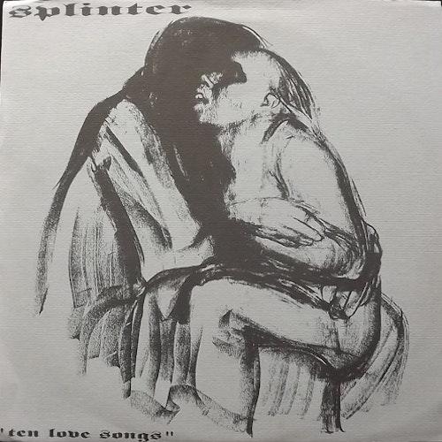 SPLINTER Ten Love Songs (Tenacity - USA original) (VG+) LP