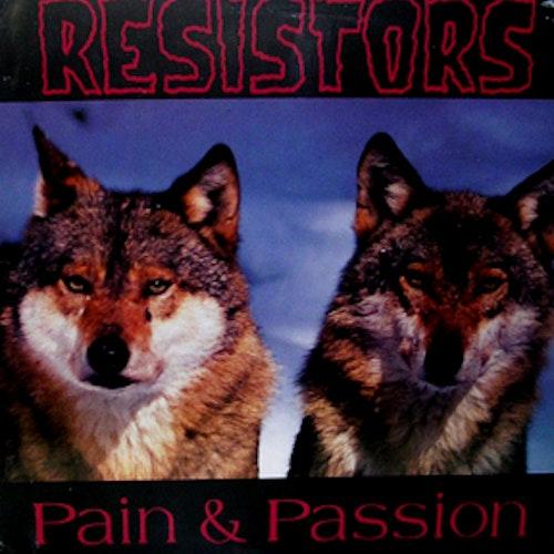RESISTORS Pain & Passion (We Bite - Germany original) (VG+/EX) LP