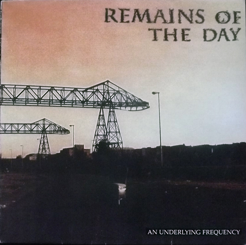 REMAINS OF THE DAY An Underlying Frequency (Yellow Dog - Germany original) (VG+) LP