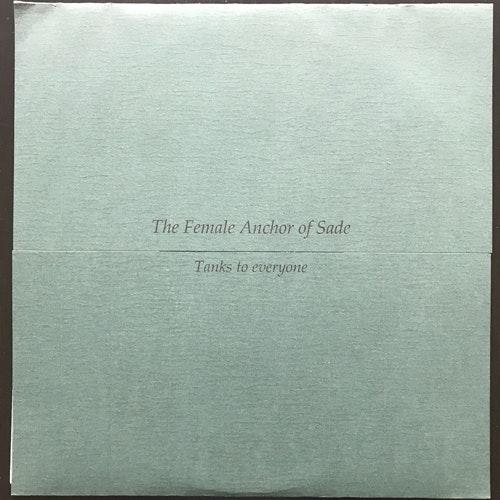 "FEMALE ANCHOR OF SADE, the Tanks To Everyone (Turquoise vinyl) (La Calavera Discos - Sweden original) (EX/NM) 10"""