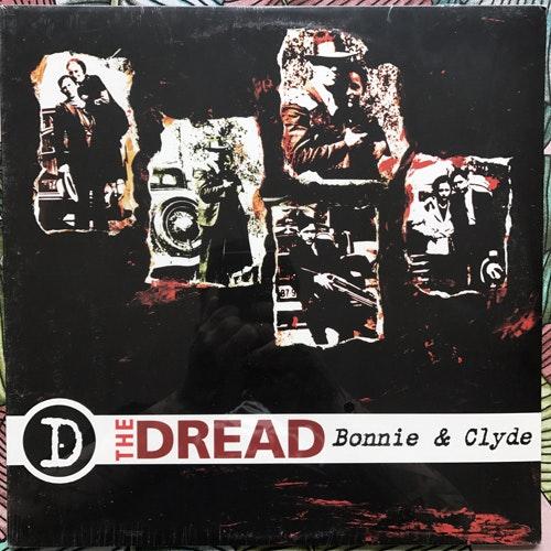 DREAD, the Bonnie & Clyde (Six Weeks - USA original) (SS) LP