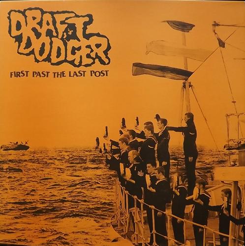 DRAFT DODGER First Past The Last Post (Endless Blockades - Australia original) (EX/NM) LP