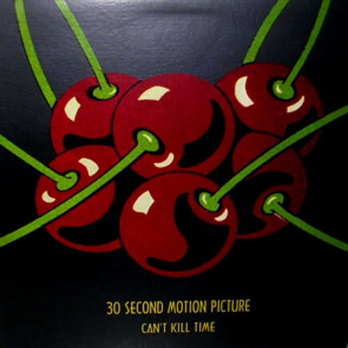 30 SECOND MOTION PICTURE Can't Kill Time (Spectra Sonic Sound - Canada original) (EX) MLP
