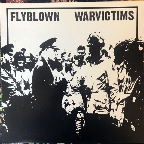 FLYBLOWN / WARVICTIMS Split (D-Takt & Råpunk - Sweden original) (EX/NM) LP