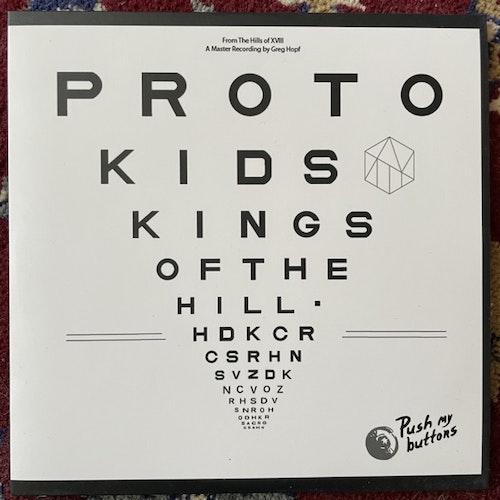 "PROTOKIDS Kings Of The Hill (Push My Buttons - Sweden original) (EX) 7"""