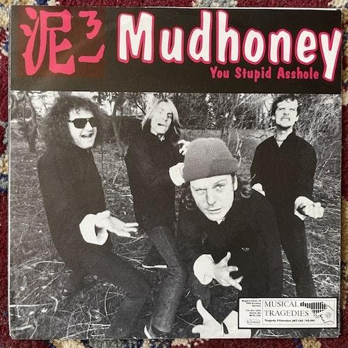 "MUDHONEY / GAS HUFFER You Stupid Asshole / Knife Manual (Musical Tragedies - Germany original) (VG+) 7"""