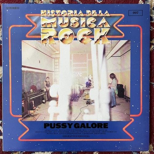 PUSSY GALORE Historia De La Musica Rock (Rough Trade - UK original) (EX) LP